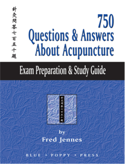 750 Questions & Answers about Acupuncture
