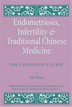 Endometriosis infertility traditional chinese medicine a endometriosis infertility traditional chinese medicine a laywomans guide ebook fandeluxe Image collections