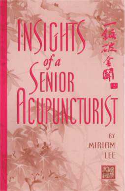Insights of a Senior Acupuncturist